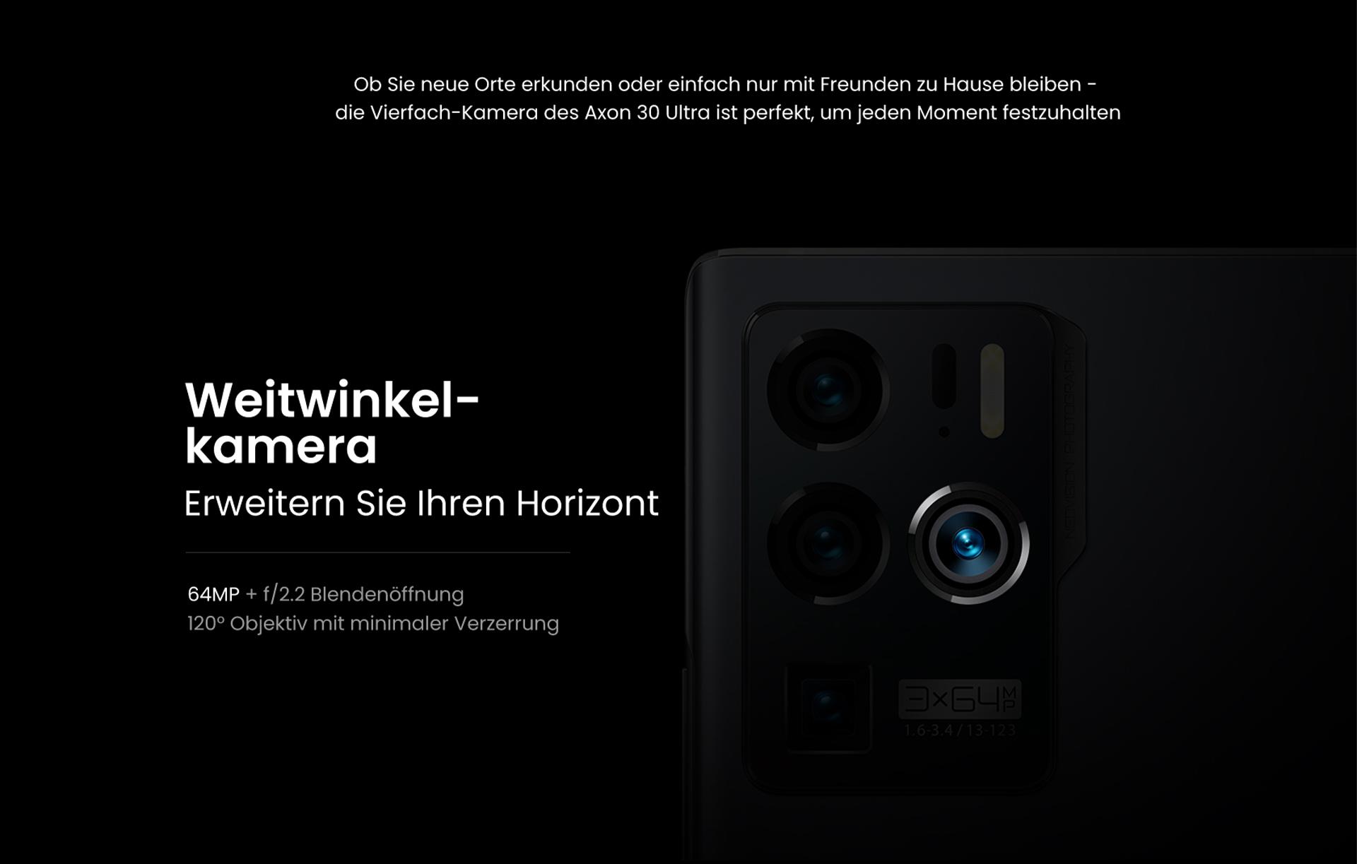 Ob Sie neue Orte erkunden oder einfach nur mit Freunden zu Hause bleiben - die Vierfach-Kamera des ZTE Axon 30 Ultra ist perfekt, um jeden Moment festzuhalten - 64MP + f/2-2 Blendenöffnung, 120° Objektiv mit minimaler Verzerrung